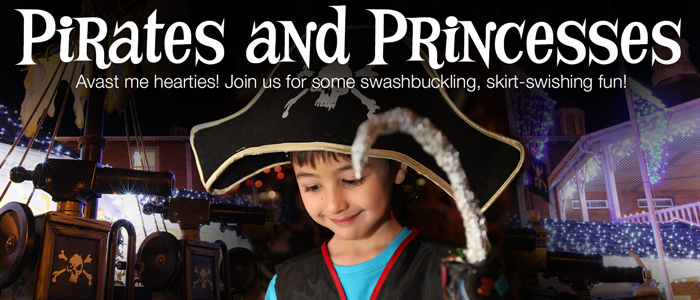 Pirate and Princesses Weekends